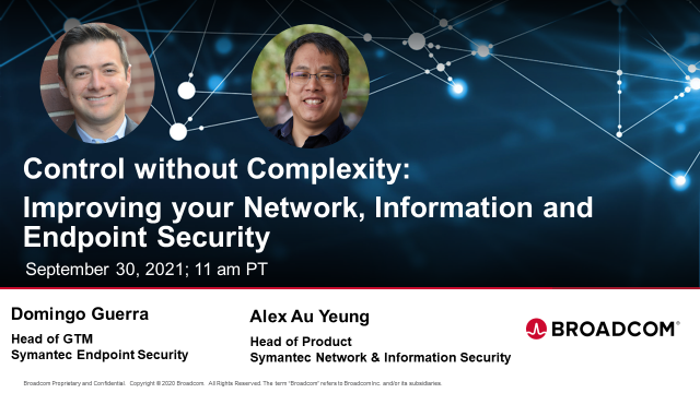 Control without Complexity: Improving Network, Information & Endpoint Security