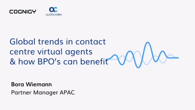 Global Trends in Contact Centre Virtual Agents & How BPO's Can Benefit