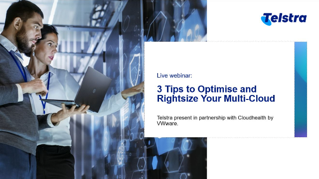 3 Tips to Optimise and Rightsize Your Multi-Cloud