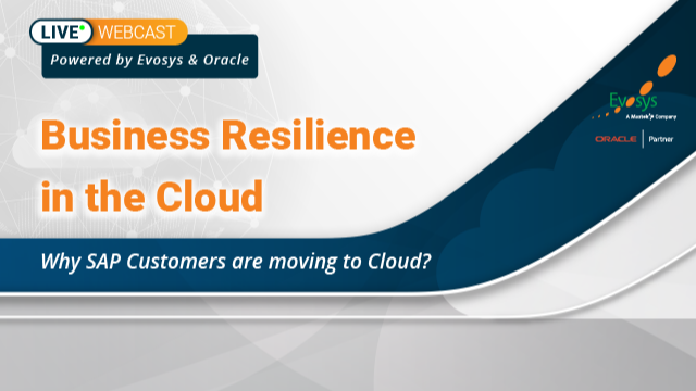 Business Resilience in the cloud Why SAP Customers are moving to Cloud