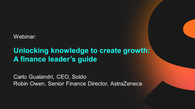 Unlocking knowledge to create growth – A finance leader's guide