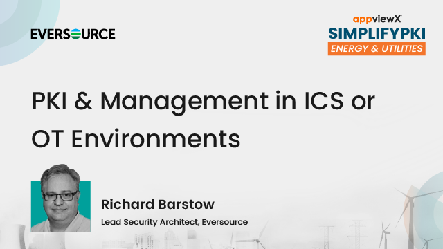 PKI Management in ICS or OT Environments