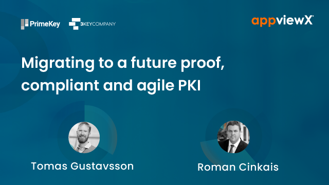 Migrating to a future proof, compliant and agile PKI