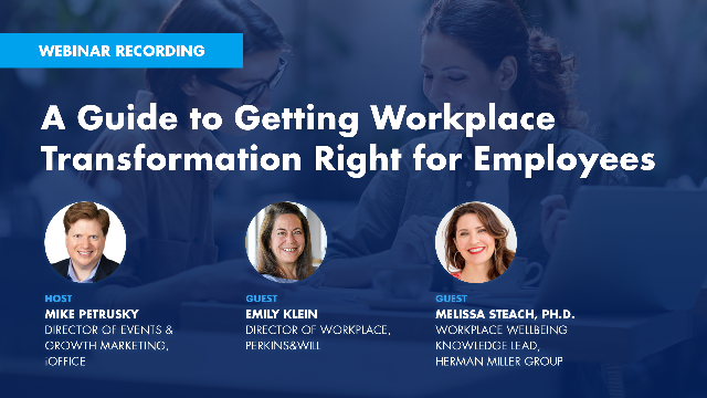 A Guide to Getting Workplace Transformation Right for Employees