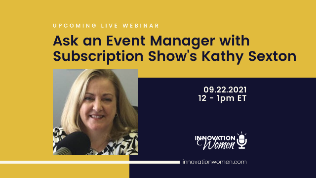 Ask an Event Manager with Subscription Show's Kathy Sexton