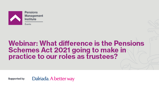 What difference is the Pensions Schemes Act 2021 going to make?