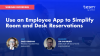 Use an employee app to simplify room and desk reservations