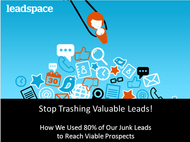 How We Used 80% of our Junk Leads to Reach Viable Prospects