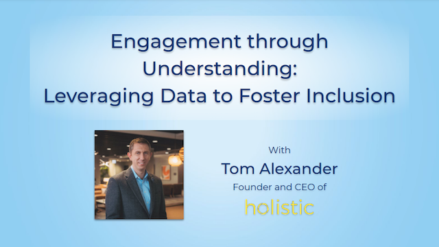 Engagement through Understanding: Leveraging Data to Foster Inclusion