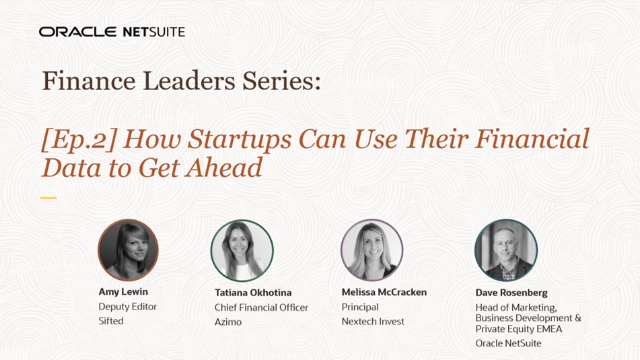 [Ep.2]Finance Leaders Series: How Startups Use Their Financial Data to Get Ahead