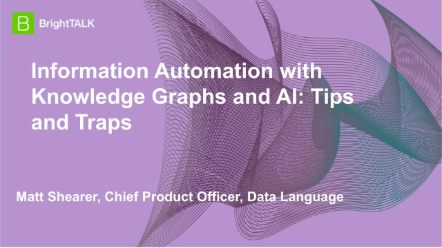 Information Automation with Knowledge Graphs and AI: Tips and Traps