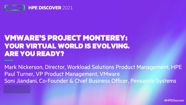 Project Monterey: Your virtual world is evolving. Are You ready?
