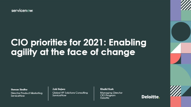 CIO priorities for 2021: Enabling agility at the face of change