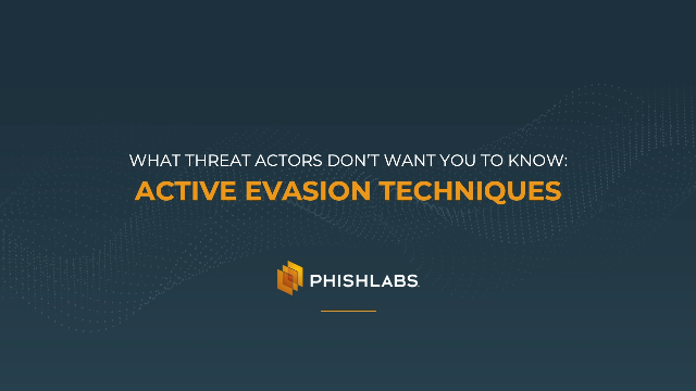 What Threat Actors Don't Want You to Know: Active Evasion Techniques