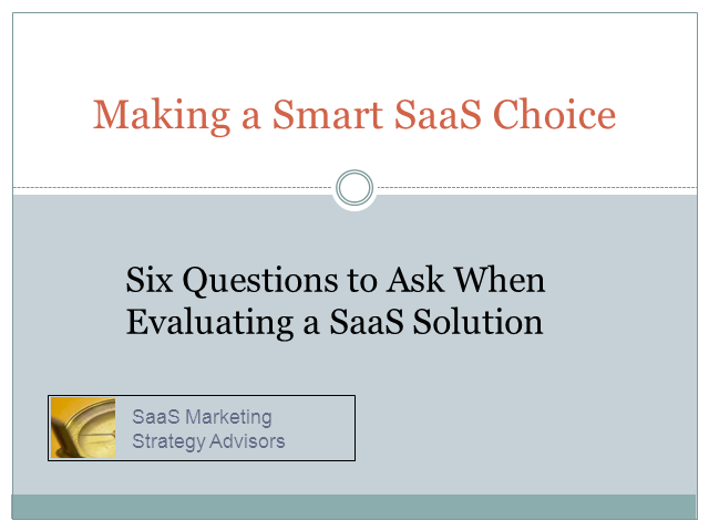 Making a Smart SaaS Choice: Six Key Questions to Ask