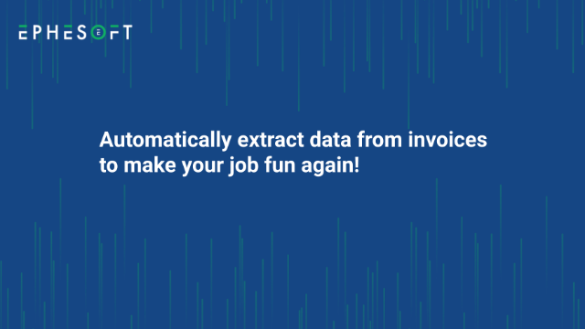 Automatically extract data from invoices to make your job fun again!