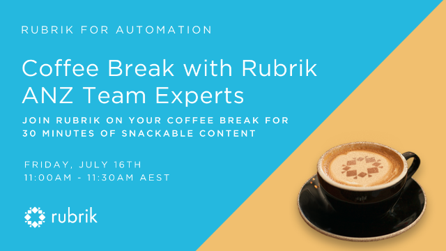 Rubrik for Automation - Coffee Break Series - Topic 4