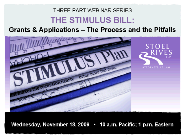 Stimulus Bill - Grants & Applications - Process and the Pitfalls