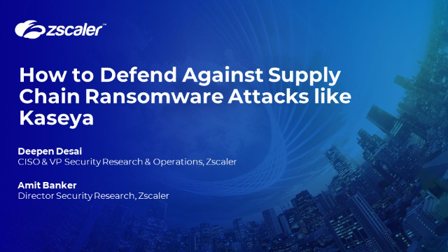 How to Defend Against Supply Chain Ransomware Attacks like Kaseya