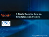 5 Tips for Securing Data On Smartphones and Tablets
