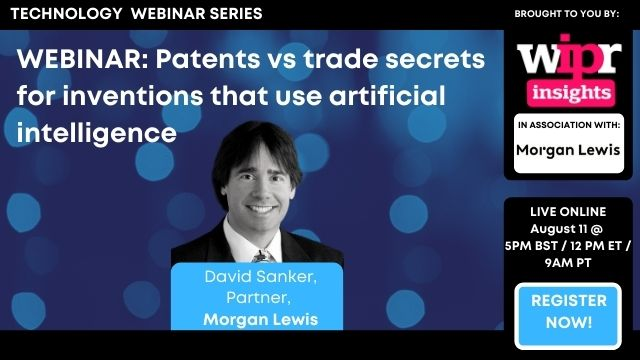 Patents vs trade secrets for inventions that use artificial intelligence