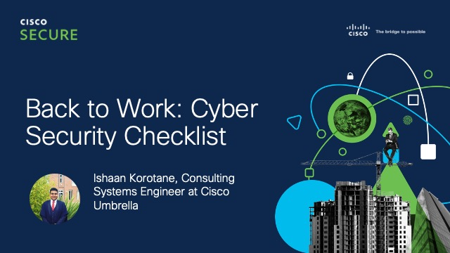 Back to Work: Cyber Security Checklist