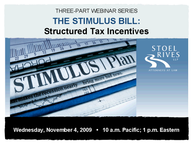 The Stimulus Bill - Structured Tax Incentives