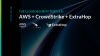 The Cloud Security Trifecta: AWS + CrowdStrike + ExtraHop