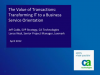The Value of Transactions: Transforming IT to a Business Service Orientation