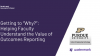 """Getting to """"Why?"""": Helping Faculty Understand the Value of Outcomes Reporting"""