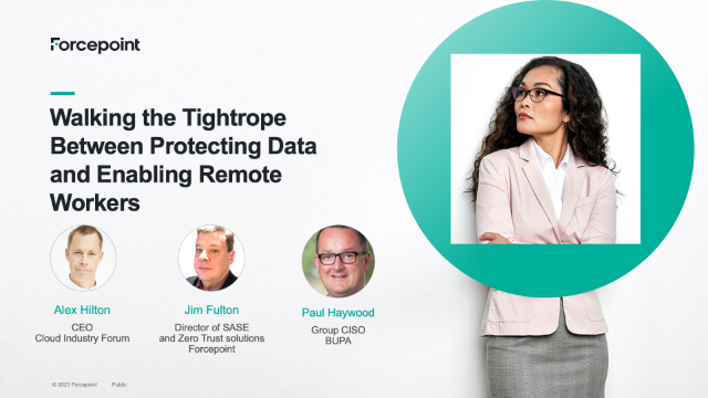 Walking the Tightrope Between Protecting Data and Enabling Remote Workers