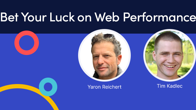 Bet Your Luck on Web Performance