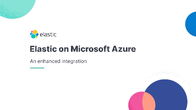 Elastic on Azure: Accelerate time to value with the integration enhancement