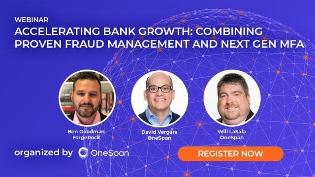 Accelerating Bank Growth: Combining Proven Fraud Management and Next Gen MFA