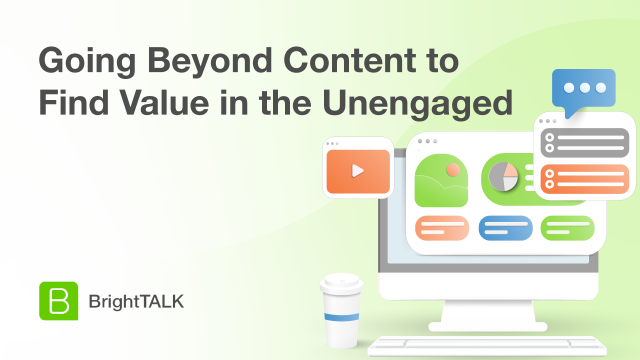 Going Beyond Content to Find Value in the Unengaged