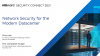 Network Security for the Modern Datacenter