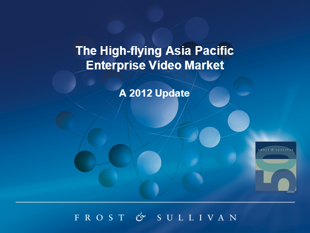 High-Flying Enterprise Video Market in Asia Pacific – A 2012 Update