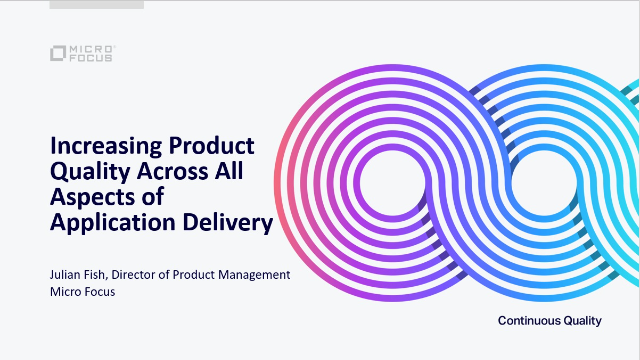 Increasing Product Quality Across All Aspects of Application Delivery