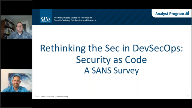 A SANS 2021 Survey: Rethinking the Sec in DevSecOps: Security as Code