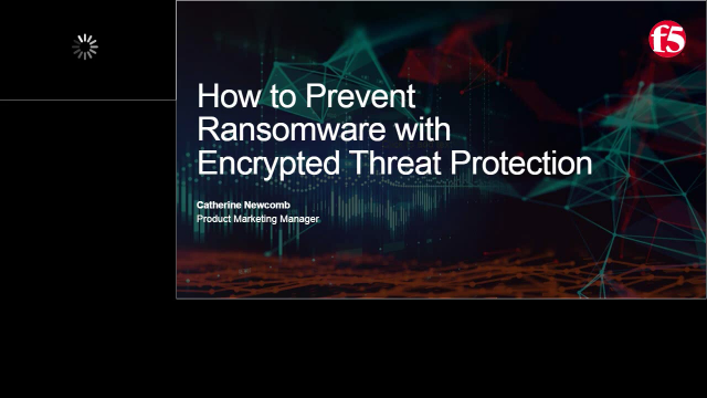 How to Prevent Ransomware with Encrypted Threat Protection