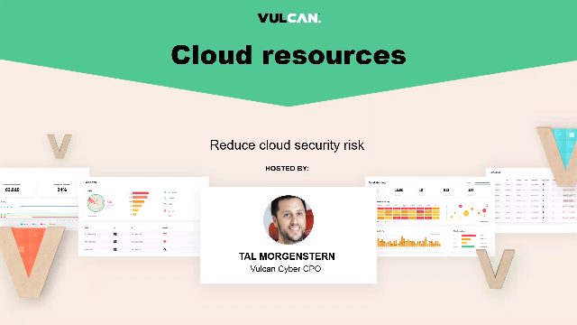 Vulcan Cloud Security overview and demo #TRS121