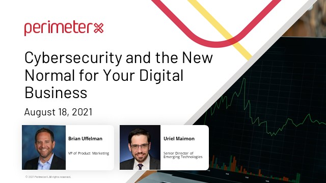 Cybersecurity and the New Normal for Your Digital Business