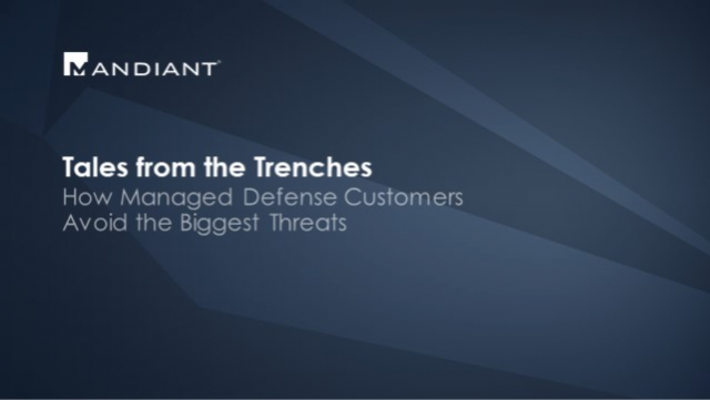 Tales from the Trenches: How Managed Defense Customers Avoid the Biggest Threats