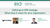 Defining an XDR strategy: What does it mean for your organisation