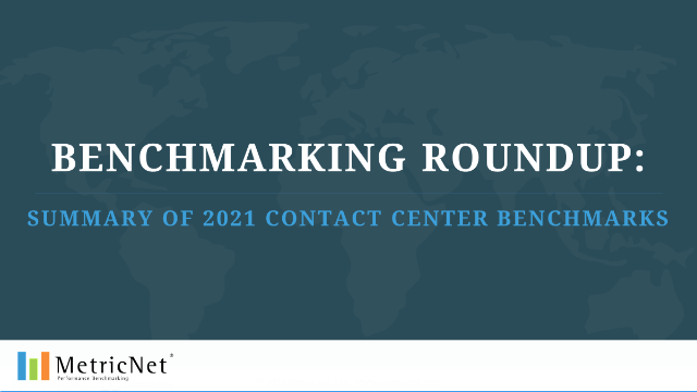 Benchmarking Roundup: Summary of 2021 Contact Center Benchmarks