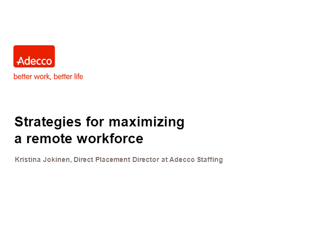 Strategies for maximizing a remote workforce