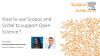 How to use Scopus and SciVal to support Open Science?