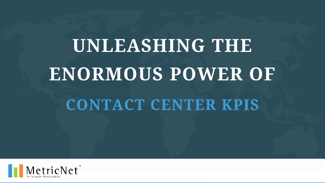 Unleashing the Enormous Power of Contact Center KPIs
