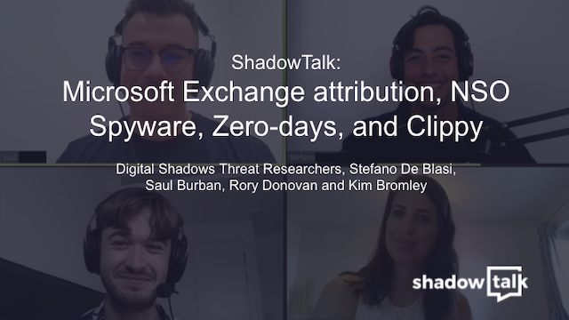 Podcast: Microsoft Exchange attribution, NSO Spyware, Zero-days, and Clippy
