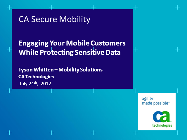 Engaging Your Mobile Customers While Protecting Sensitive Data